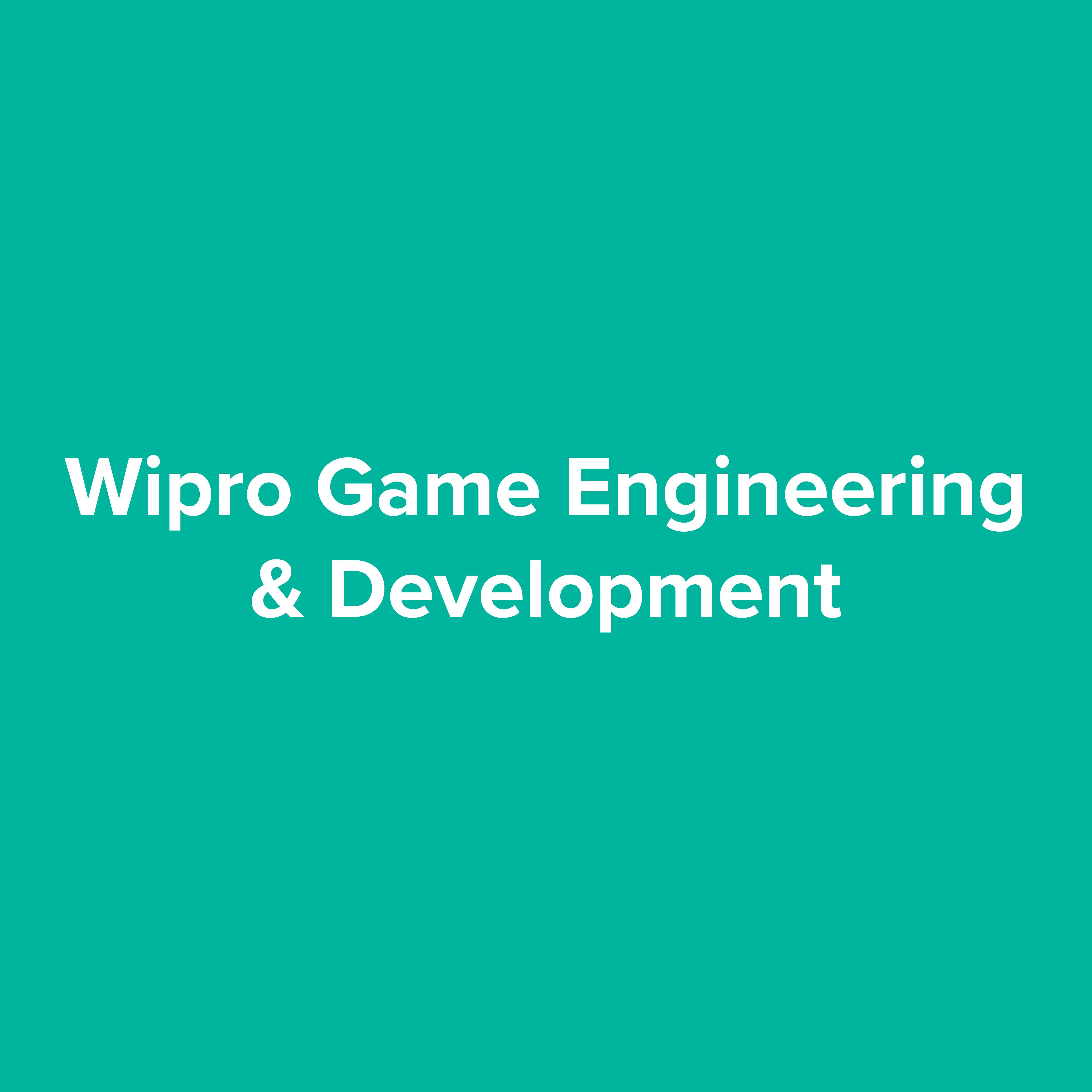 Wipro Game Engineering & Development
